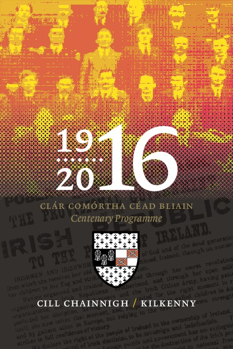 Kilkenny County Council 2016 Centenary Programme  (Clicking image opens the PDF file)