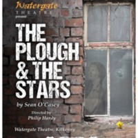 Curriculum Play Live (2017): The Plough and the Stars by Sean O' Casey